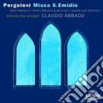 Pergolesi - Messa S. Egidio - Abbado/om cd musicale di PERGOLESI GIOVANNI BATTISTA