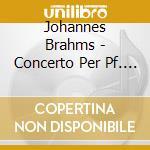 Brahms - Concerto Per Pf. N. 1 - Pollini/thielemann cd musicale di Pollini/thielemann
