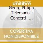 Telemann - Concerti - Hogwood cd musicale di HOGWOOD