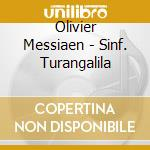 Messiaen - Sinf. Turangalila - Thibaudet/chailly cd musicale di Thibaudet/chailly