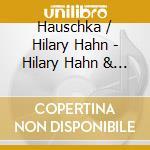 Hilary Hahn & Hauschka - Silfra cd musicale di Hahn/haushka