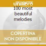 100 most beautiful melodies cd musicale di Andre Rieu