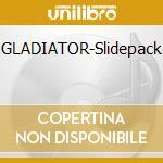GLADIATOR-Slidepack cd musicale di Hans Zimmer