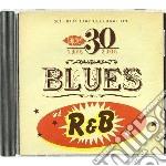 Blues And R&b-30th Birthday Sampler cd musicale di Artisti Vari