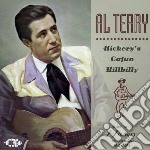 Al Terry - Hickory's Cajun Hillbilly cd musicale di Terry Al