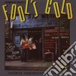 Fool's gold cd musicale di Artisti Vari