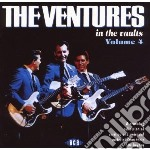 Ventures - In The Vaults Vol.4 cd musicale di Ventures The