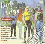 Early Girls Vol 5 cd musicale di V.a. rock female gro