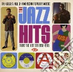 The jazz hits (1958-1966) cd musicale di V.a. golden age popu