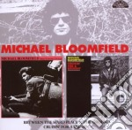 Michael Bloomfield - Between The Hard Place & The Ground cd musicale di BLOOMFIELD MICHAEL