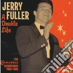 Jerry Fuller - Double Life cd musicale di Fuller Jerry