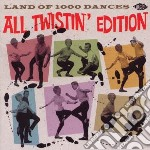 Land Of 1000 Dances - All Twistin' Edition cd musicale di V.a. twist dancers