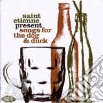 Saint Etienne Presents Songs For The Dog cd musicale di AA.VV.