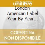 London American Label Year By Year 1961 cd musicale di The london american