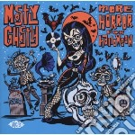 Mostly Ghostly: More Horror For Halloween cd musicale di Ghostly Mostly