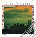 Mike Mandel - Sky Music cd musicale di Mike Mandel