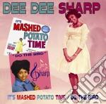 Dee Dee Sharp - It 's Mashed Potato Time / Do The Bird cd musicale di DEE DEE SHARP