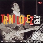 Trini Lopez - Sinner Not A Saint cd musicale di Trini Lopez