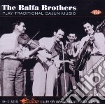 Balfa Brothers - Play Traditional Cajun Music cd musicale di The balfa brothers