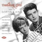Something Good From The Goffin & King Songbook cd musicale di Aa/vv goffin & king