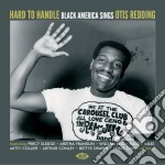 Hard to handle: black america sings otis cd musicale di Artisti Vari