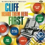Cliff heard them here first cd musicale di Artisti Vari