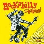 Rockabilly Shakeout cd musicale di Artisti Vari