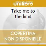Take me to the limit cd musicale di James Carr