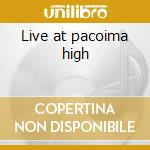 Live at pacoima high cd musicale di Ritchie Valens