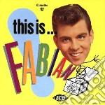 Fabian - This Is Fabian! cd musicale di Fabian