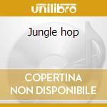 Jungle hop cd musicale di Don & dewey