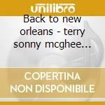 Back to new orleans - terry sonny mcghee brownie cd musicale di Sonny terry & brownie mcghee
