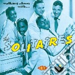 Solitaires - Walking Along With The Solitaires cd musicale di Solitaires The