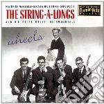 String-a-longs - Wheels cd musicale di The string a longs