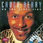 Chuck Berry - On The Blues Side cd musicale di Chuck Berry