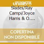 The domino records - cd musicale di Slades/ray campi/joyce harris