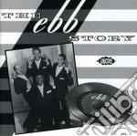 The ebb story - cd musicale di Artisti Vari