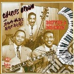 Charles Brown / Johnny Moore - Drifting And Dreaming cd musicale di Charles brown & johnny moore