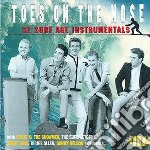 Toes On The Nose - 32 Surf Age Instrumentals cd musicale di Artisti Vari