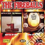 Fireballs - Bottle Of Wine / Come On, React! cd musicale di Fireballs The