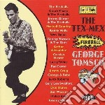 The tex-mex fireball - cd musicale di Tomsco George