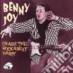 Benny Joy - Crash The Rockabilly Party cd musicale di Joy Benny