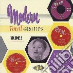 Modern Vocal Groups Vol2 cd musicale di Jubilaires/crown chanters & o.