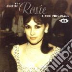 Rosie & The Original - Best Of cd musicale di Rosie & the originals