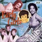 Early Girls Vol 3 cd musicale di Girlfriends/s.fabares/starlets