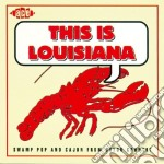 This Is Louisiana cd musicale di This is louisiana