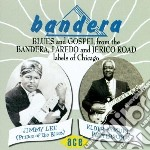 Bandera Blues And Gospel From The Bander cd musicale di J.l.robinson/d.brown/b.davis &