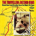 Travelling Record Man cd musicale di The travelling record man