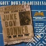 Goin' Down To Louisiana cd musicale di Hop wilson/a.savoy/t.miller &