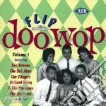 Flip Doo Wop Vol.1 cd musicale di ARTISTI VARI
